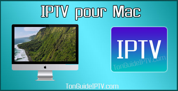 IPTV pour Mac