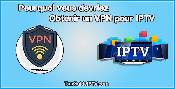 VPN pour IPTV